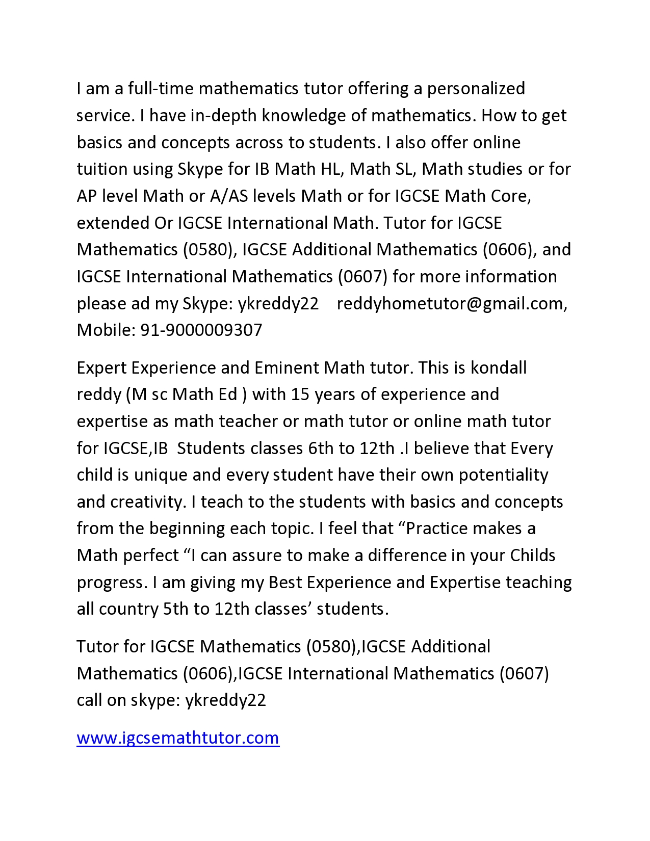 I offer online tuition using Skype for IB Math HL, Math SL, Math ...